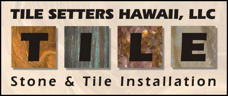 Tile Setters Hawaii